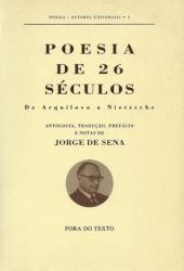 5. Séculos de contemporaneidade: Jorge de Sena para além de.