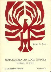 Índices da Poesia de Jorge de Sena  –  9:  Peregrinatio ad loca infecta, 1969