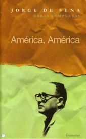 Novas Edições e Novas Obras: América, América (julho/2012)
