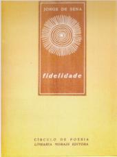 Índices da Poesia de Jorge de Sena  –  5:  Fidelidade, 1958