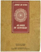 Índices da Poesia de Jorge de Sena – 14: Quarenta Anos de Servidão (partes IV, V e VI)